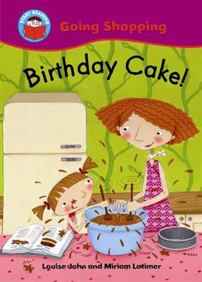 Birthday Cake! by Louise John
