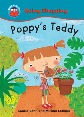 Poppy's Teddy by Louise John