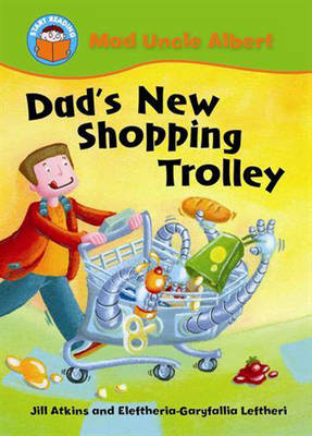Dad's New Shopping Trolley by Jill Atkins