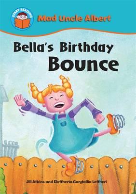 Bella's Birthday Bounce by Jill Atkins