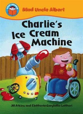 Charlie's Ice Cream Machine by Jill Atkins