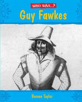 Guy Fawkes? by Dereen Taylor