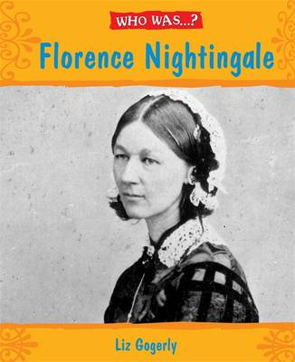 Florence Nightingale? by Liz Gogerly