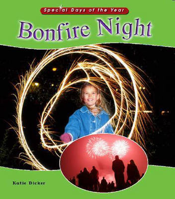 Bonfire Night by Katie Dicker