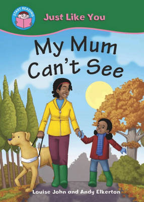My Mum Can't See by Louise John