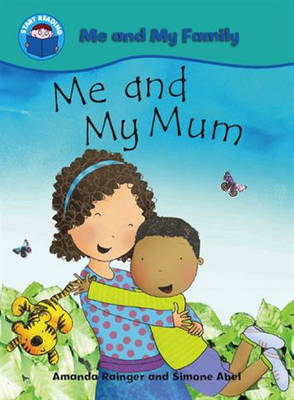 Me and My Mum by Amanda Rainger