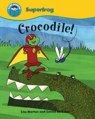 Crocodile! by Liss Norton