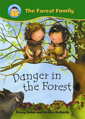 Danger in the Forest by Penny Dolan