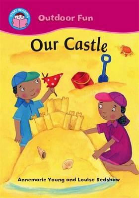 Our Castle by Ms Annemarie Young
