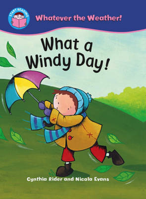 What a Windy Day! by Ms Cynthia Rider