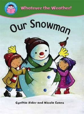 Our Snowman by Ms Cynthia Rider