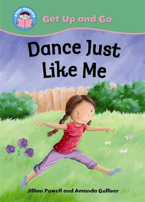 Dance Just Like Me by Jillian Powell