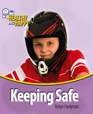 Keeping Safe by Robyn Hardyman, Adam Sutherland