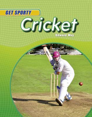 Cricket by Edward Way, Clive Gifford