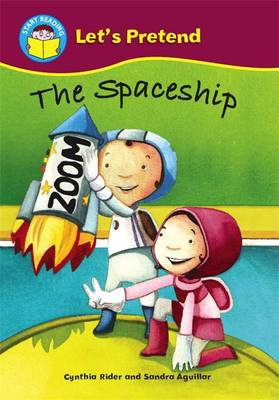 The Spaceship by Ms Cynthia Rider