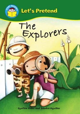 The Explorers by Ms Cynthia Rider