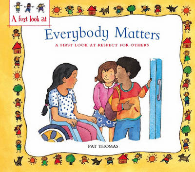 Everybody Matters Respect for Others by Pat Thomas