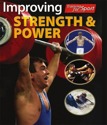 Improving Strength and Power by Paul Mason, Adam Sutherland