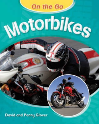 Motobikes by David Glover, Penny Glover