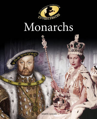 Monarchs by Simon Adams, Adam Sutherland