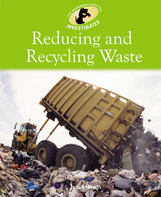 Reducing and Recycling Waste by Jen Green