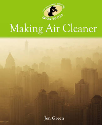 Making Air Cleaner by Dr Jen Green