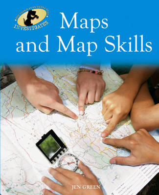 Maps and Map Skills by Jen Green