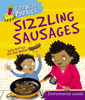 Sizzling Sausages by Kate Ruttle