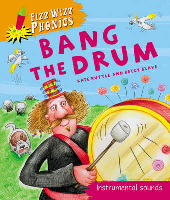 Bang the Drum by Kate Ruttle