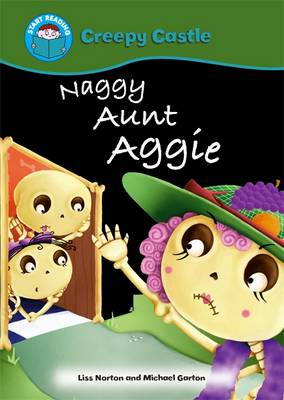 Naggy Aunt Aggie by Liss Norton