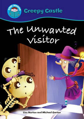 The Unwanted Visitor by Liss Norton
