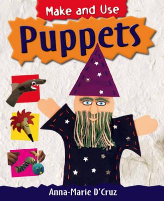 Puppets by Anna-Marie D'Cruz
