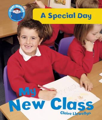 My New Class by Claire Llewellyn