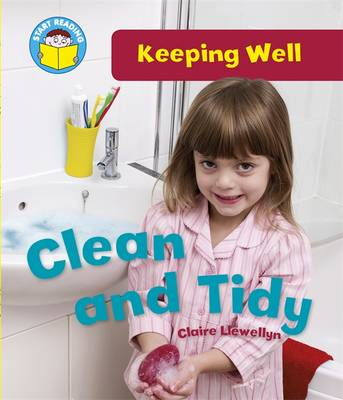 Clean and Tidy by Claire Llewellyn