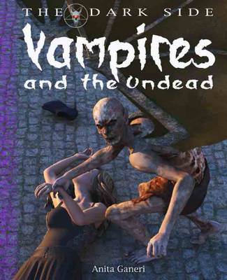 Vampires and the Undead by Anita Ganeri