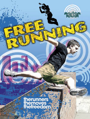 Free Running by Sarah Eason, Paul Mason