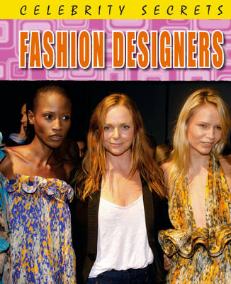 Fashion Designers by Cath Senker