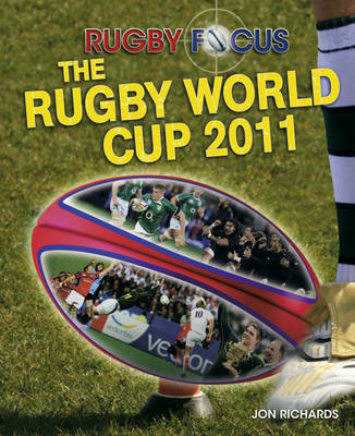 The Rugby World Cup by Jon Richards