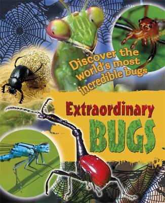 Extraordinary Bugs by Leon Gray