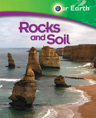 Rocks and Soil by Jen Green