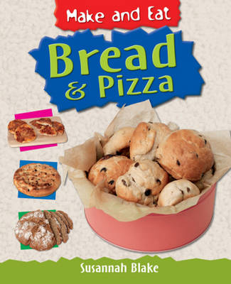 Bread and Pizza by Susannah Blake