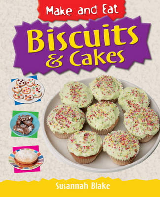 Biscuits and Cakes by Susannah Blake