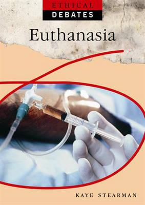 Euthanasia by Kaye Stearman