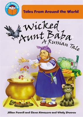 Wicked Aunt Baba: A Russian Tale by Jillian Powell