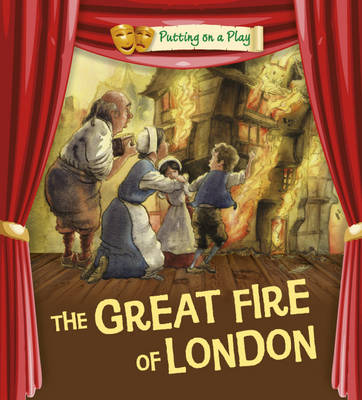 The Great Fire of London by Tony Bradman, Tom Bradman, Jenny Powell