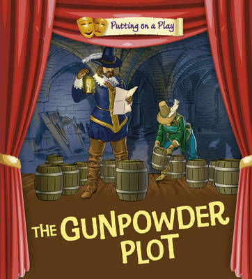 Gunpowder Plot by Tom Bradman, Tony Bradman