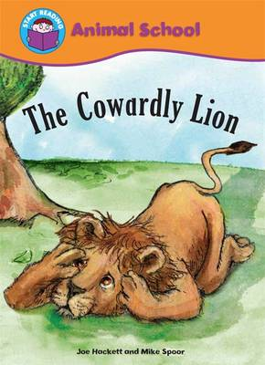 The Cowardly Lion by Joe Hackett