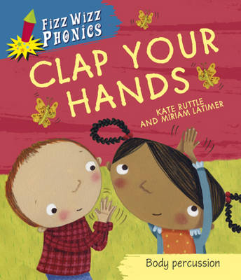 Clap Your Hands by Kate Ruttle