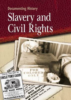 Slavery and Civil Rights by Philip Steele