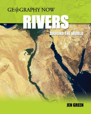 Rivers Around the World by Dr Jen Green